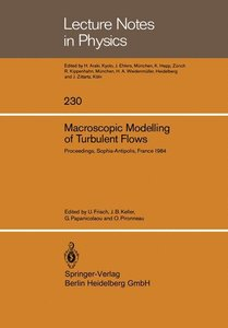 Macroscopic Modelling of Turbulent Flows