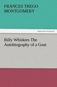 Billy Whiskers The Autobiography of a Goat
