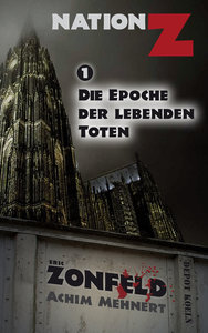Die Epoche der lebenden Toten (Nation-Z)