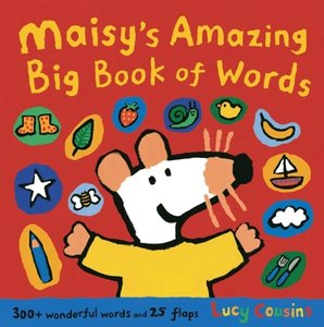 Maisy\'s Amazing Big Book of Words