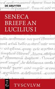 Epistulae morales ad Lucilium / Briefe an Lucilius, Band I, Samm