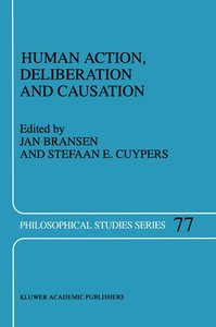 Human Action, Deliberation and Causation