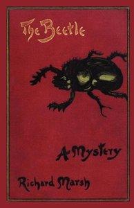 The Beetle: A Mystery (Valancourt Classics)