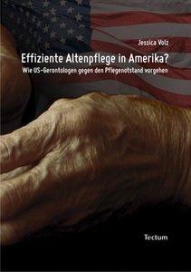 Effiziente Altenpflege in Amerika?
