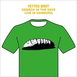 Gebäck In The Days-Live In Hamburg 2016/CD+DVD