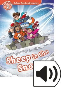 Oxford Read and Imagine: Level 2. Sheep in the Snow Audio Pack