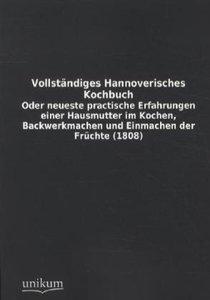 Vollständiges Hannoverisches Kochbuch
