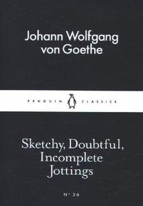 Sketchy, Doubtful, Incomplete Jottings