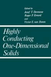 Highly Conducting One-Dimensional Solids
