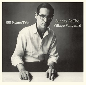Sunday At The Village Vanguard+6 Bonus Tracks