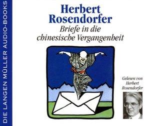 Briefe in die chinesische Vergangenheit. 4 CDs
