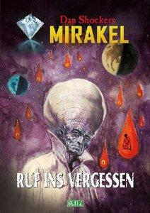 Dan Shockers Mirakel - Ruf ins Vergessen