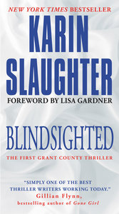Blindsighted: The First Grant County Thriller