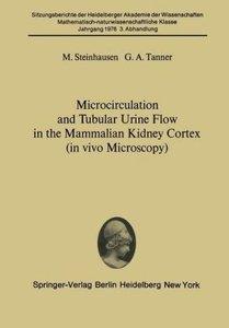 Microcirculation and Tubular Urine Flow in the Mammalian Kidney