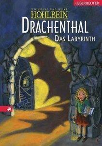 Drachenthal. Das Labyrinth