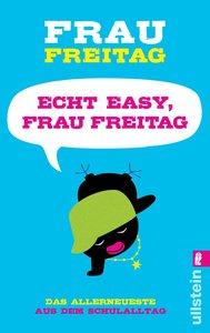 Echt easy, Frau Freitag!