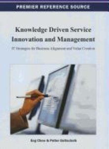 Knowledge Driven Service Innovation and Management: It Strategie