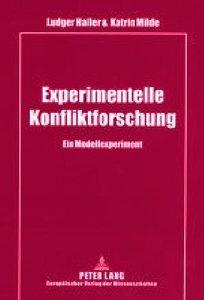 Experimentelle Konfliktforschung