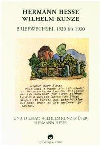 Hermann Hesse - Wilhelm Kunze. Briefwechsel 1920-1930
