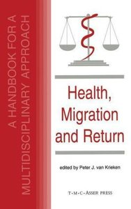 Health, Migration and Return:A Handbook for a Multidisciplinary