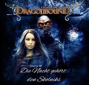 Dragonbound 18-Die Nacht gehört den Skolniks