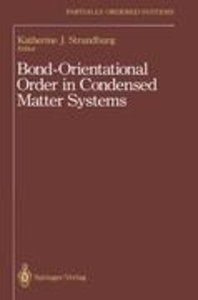 Bond-Orientational Order in Condensed Matter Systems