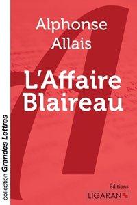 L'Affaire Blaireau (grands caractères)