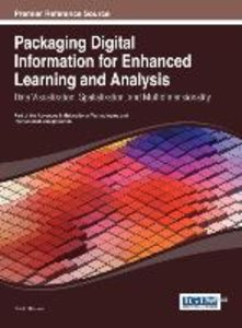 Packaging Digital Information for Enhanced Learning and Analysis