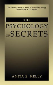 The Psychology of Secrets