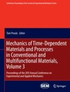 Mechanics of Time-Dependent Materials and Processes in Conventio