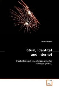 Ritual, Identität und Internet