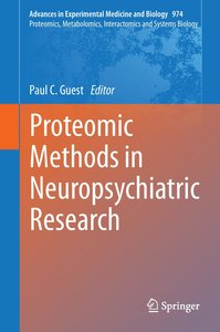 Proteomic Methods in Neuropsychiatric Research