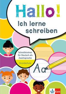 Hallo! Ich lerne schreiben. Schreibtrainer für Deutsch als Zweit
