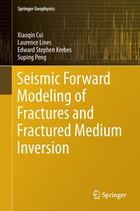 Seismic Forward Modeling of Fractures and Fractured Medium Inver