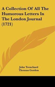 A Collection Of All The Humorous Letters In The London Journal (