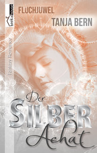 Der Silberachat - Fluchjuwel 1