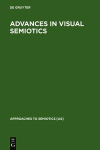 Advances in Visual Semiotics