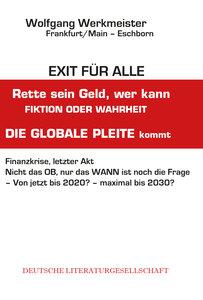 Exit für alle - Rette sein Geld, wer kannFiktion oder Wahrheit