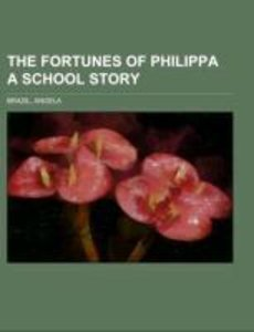 The Fortunes of Philippa A School Story
