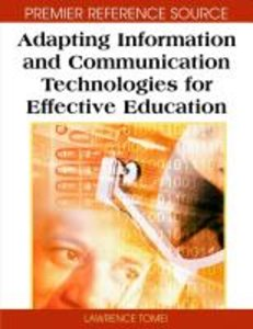 Adapting Information and Communication Technologies for Effectiv