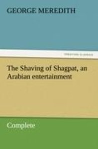 The Shaving of Shagpat, an Arabian entertainment - Complete