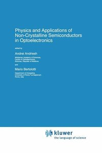 Physics and Applications of Non-Crystalline Semiconductors in Op