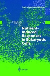 Nutrient-Induced Responses in Eukaryotic Cells