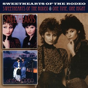 Sweethearts Of The Rodeo/One Time,One Night