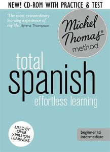 Total Spanish with the Michel Thomas Method