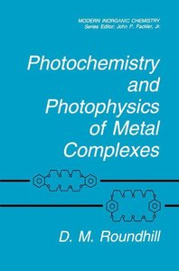 Photochemistry and Photophysics of Metal Complexes