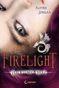 Firelight 03. Leuchtendes Herz