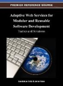Adaptive Web Services for Modular and Reusable Software Developm