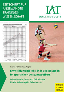 Entwicklung biologischer Bedingungen im sportlichen Leistungsauf