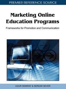 Marketing Online Education Programs: Frameworks for Promotion an